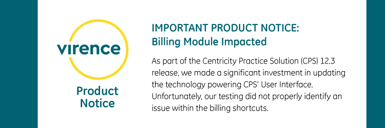 IMPORTANT PRODUCT NOTICE: Billing Module Impacted