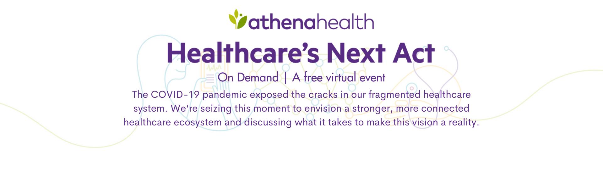 Healthcare's Next Act On Demand